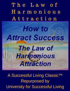 The Law of Harmonious Attraction - Strategic Marketecture