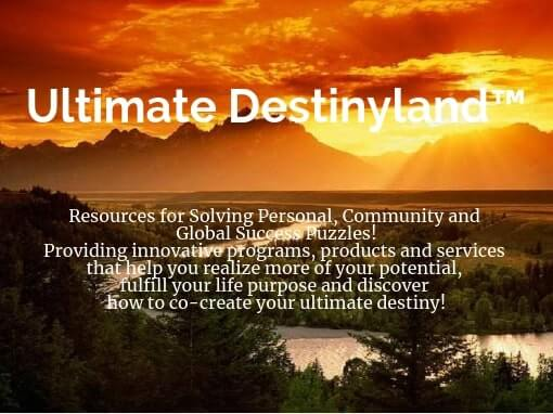 Ultimate Destinyland™ - Strategic Marketecture™